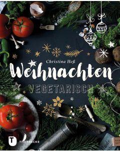 Weihnachten vegetarisch
