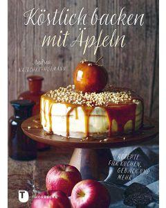 Köstlich backen mit Äpfeln