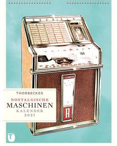 Thorbeckes Nostalgische Maschinen Kalender 2021