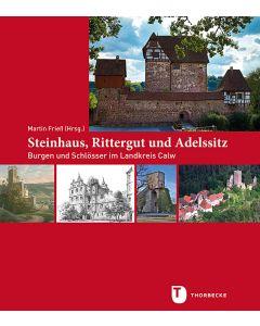 Steinhaus, Rittergut und Adelssitz