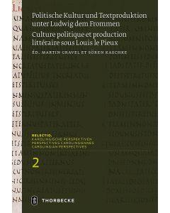 Politische Kultur und Textproduktion unter Ludwig dem Frommen / Histoire et théologie politiques sous Louis le Pieux