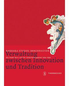 Verwaltung zwischen Innovation und Tradition