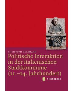 Politische Interaktion in der italienischen Stadtkommune (11.–14. Jahrhundert)