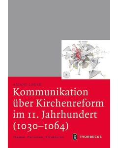 Kommunikation über Kirchenreform im 11. Jahrhundert (1030-1064)