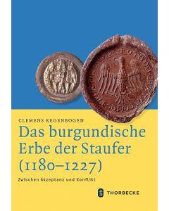 Das burgundische Erbe der Staufer (1180-1227)