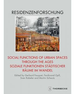 Social Functions of Urban Spaces through the Ages / Soziale Funktionen städtischer Räume im Wandel