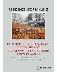 Social Functions of Urban Spaces through the Ages / Soziale Funktionen städtischer Räume im Wandel