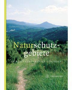 Naturschutzgebiete im Regierungsbezirk Tübingen