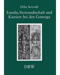 Familie, Verwandtschaft und Karriere bei den Gonzaga
