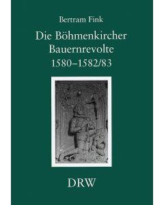 Die Böhmenkircher Bauernrevolte 1580–1582/83
