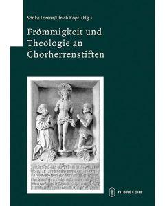 Frömmigkeit und Theologie an Chorherrenstiften