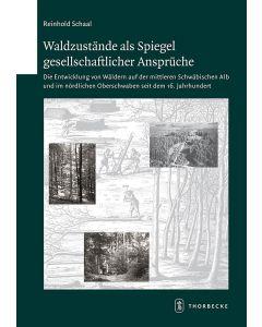 Waldzustände als Spiegel gesellschaftlicher Ansprüche