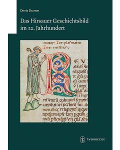 Das Hirsauer Geschichtsbild im 12. Jahrhundert