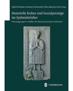 Materielle Kultur und Sozialprestige im Spätmittelalter
