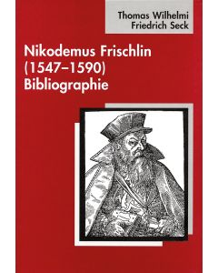 Nikodemus Frischlin (1547-1590) Bibliographie