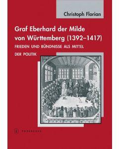 Graf Eberhard der Milde von Württemberg (1392–1417)