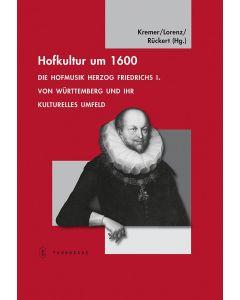 Hofkultur um 1600