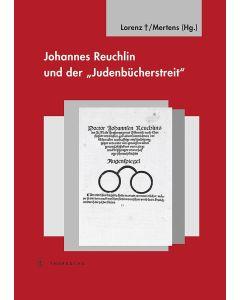Johannes Reuchlin und der »Judenbücherstreit«