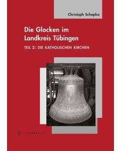 Die Glocken im Landkreis Tübingen