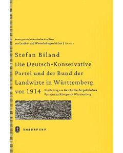 Die (Deutsch-)Konservative Partei und der Bund der Landwirte in Württemberg vor 1914
