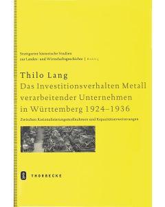 Das Investitionsverhalten Metall verarbeitender Unternehmen in Württemberg 1924-1936