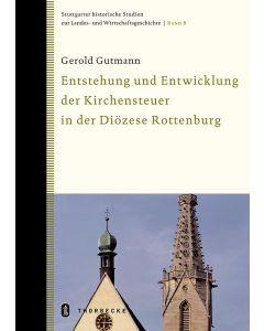 Die Entwicklung der Kirchensteuer in Württemberg und die Auswirkungen auf die Diözese Rottenburg-Stuttgart