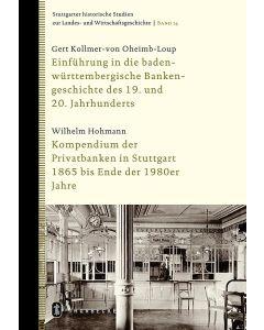 Einführung in die baden-württembergische Bankengeschichte des 19. und 20. Jahrhunderts