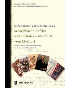 Schwäbische Tüftler und Erfinder - Abschied vom Mythos?