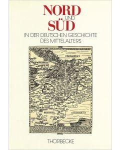 Nord und Süd in der deutschen Geschichte des Mittelalters