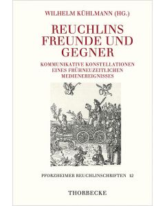 Reuchlins Freunde und Gegner