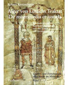 Alger von Lüttichs Traktat »De misericordia et iustitia«