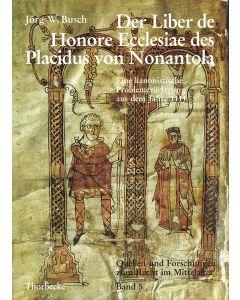 Der Liber de Honore Ecclesiae des Placidus von Nonantola