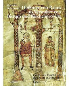 Hinkmar von Reims als Verwalter von Bistum und Kirchenprovinz