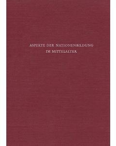 Aspekte der Nationenbildung im Mittelalter
