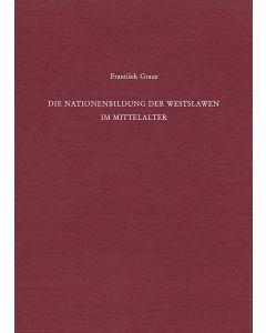 Die Nationenbildung der Westslawen im Mittelalter