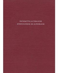 Frühmittelalterliche Ethnogenese im Alpenraum