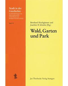 Wald, Garten und Park