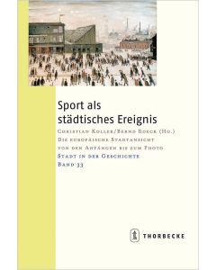 Sport als städtisches Ereignis