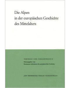 Die Alpen in der europäischen Geschichte des Mittelalters