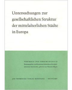 Untersuchungen zur gesellschaftlichen Struktur der mittelalterlichen Städte in Europa