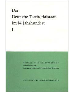 Der deutsche Territorialstaat im 14. Jahrhundert - Teil I