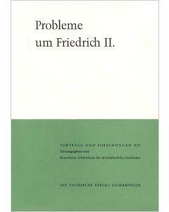 Probleme um Friedrich II.
