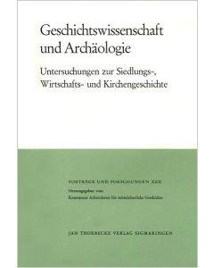 Geschichtswissenschaft und Archäologie