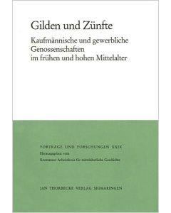 Gilden und Zünfte