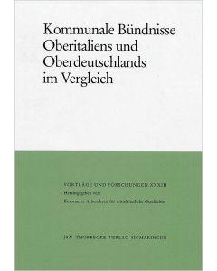 Kommunale Bündnisse Oberitaliens und Oberdeutschlands im Vergleich