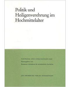 Politik und Heiligenverehrung im Hochmittelalter
