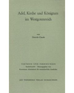 Adel, Kirche und Königtum im Westgotenreich