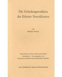 Die Gründungstradition des Erfurter Petersklosters