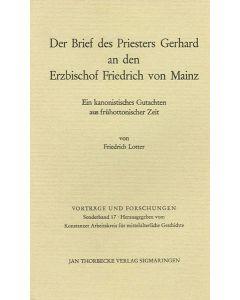 Der Brief des Priesters Gerhard an den Erzbischof Friedrich von Mainz