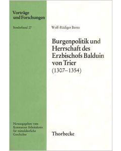 Burgenpolitik und Herrschaft des Erzbischofs Balduin von Trier (1307–1354)